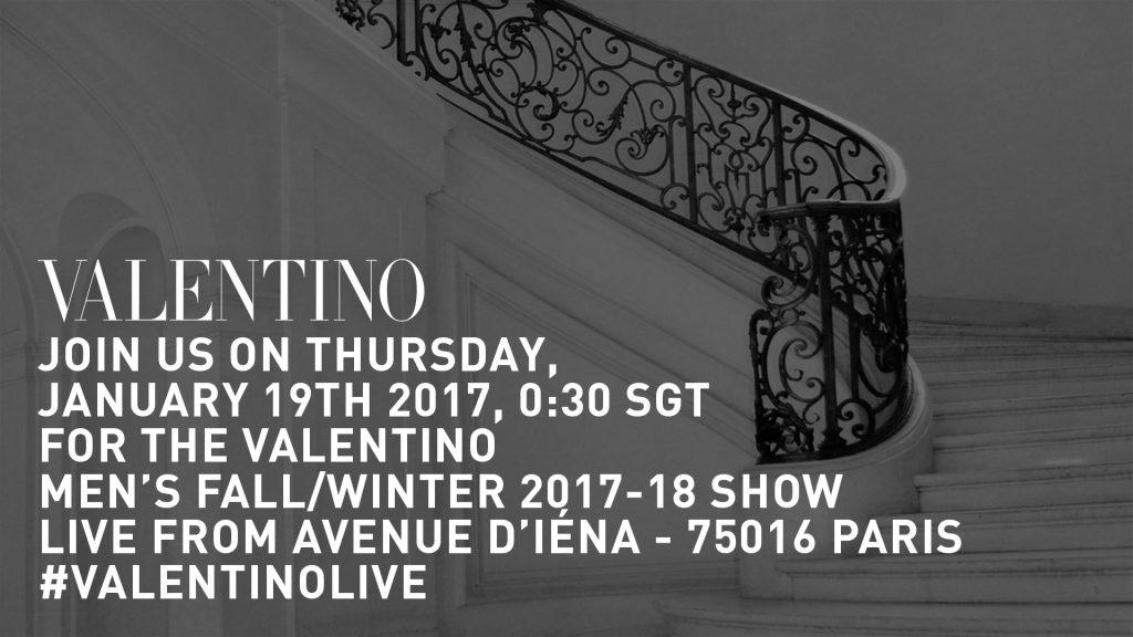 [LIVESTREAM] Catch Valentino Men's FW 2017 Show from Paris Fashion Week