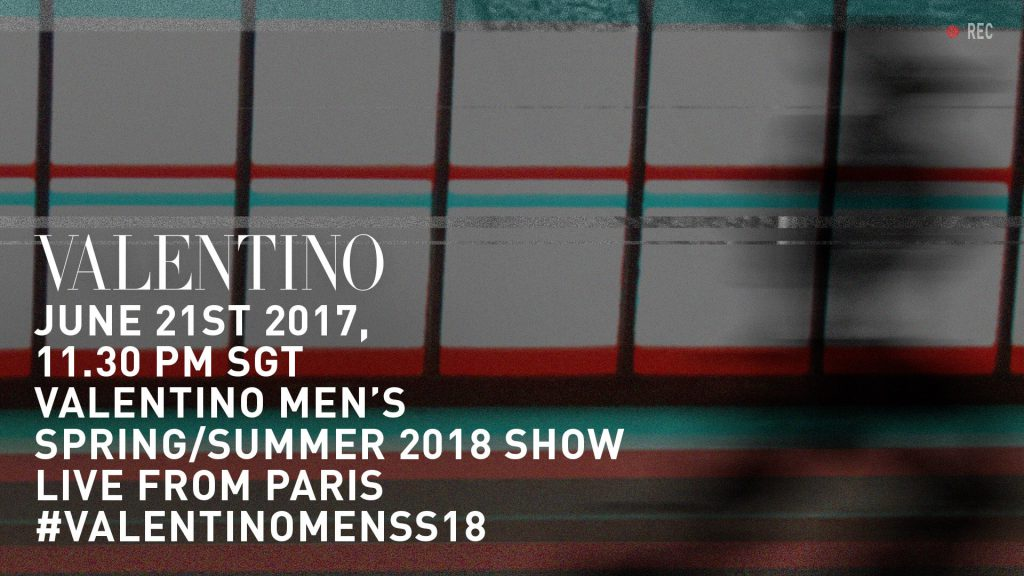 LIVESTREAM: VALENTINO UOMO SS 2018 Runway Show From Paris Fashion Week