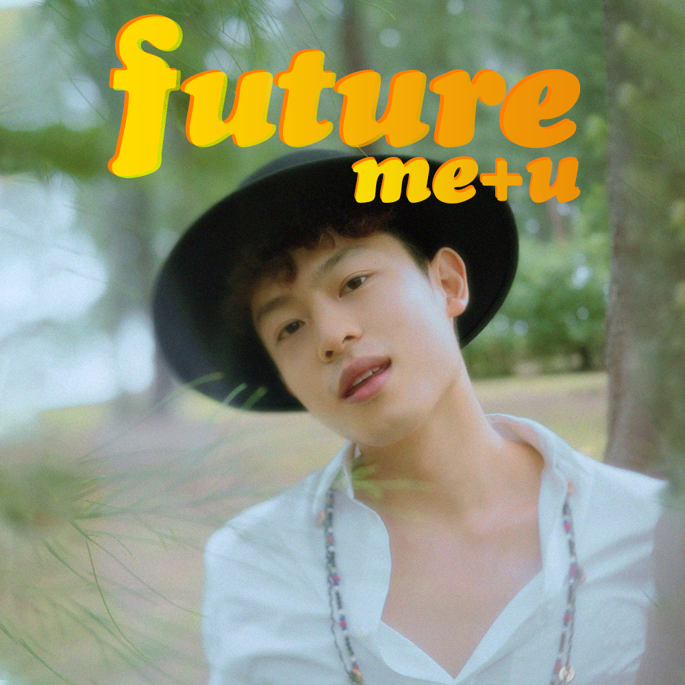 Dru Chen Future Me + U